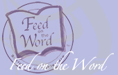 Feed On The Word
